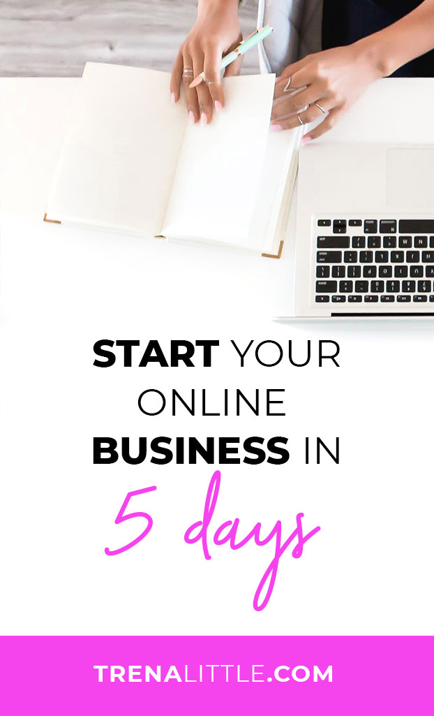 How You Can Start an Online Business in 5 Days