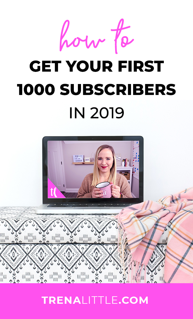 How to get your first 1000 subscribers in 2019 pin.jpg
