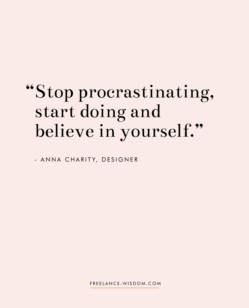 Anna Charity | Freelance Wisdom | Believe in Yourself