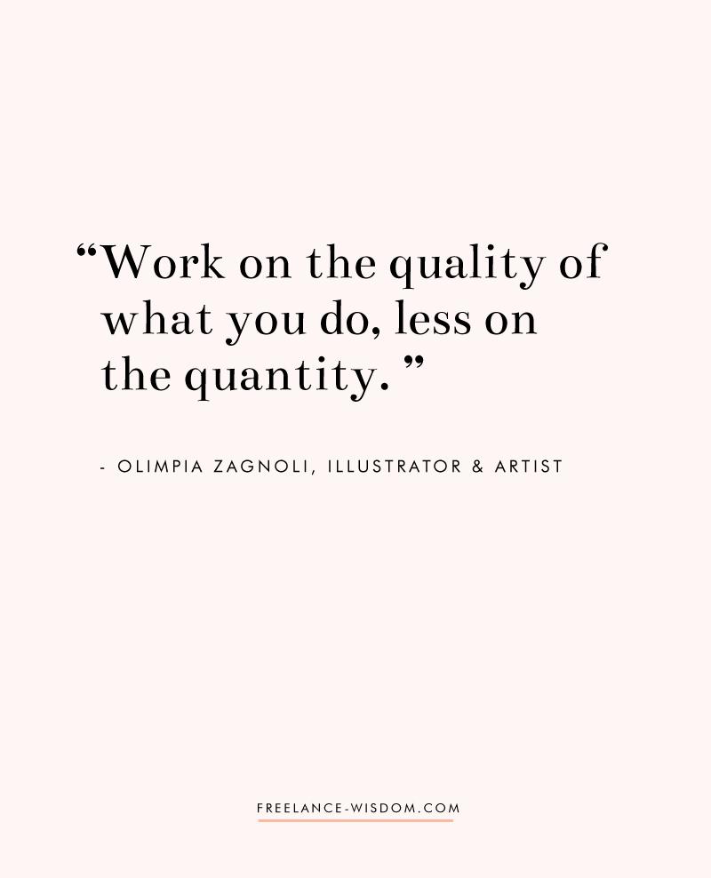 Olimpia Zagnoli | Quality over Quantity | Freelance Wisdom
