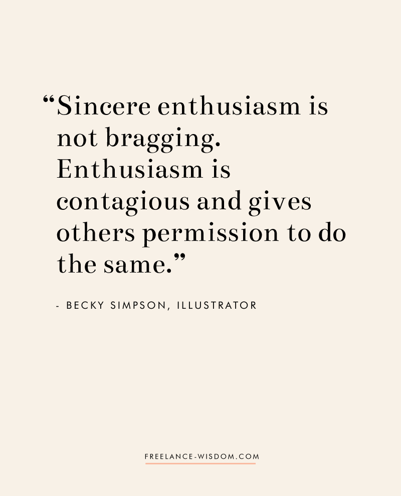 Becky Simpson | Sincere Enthusiasm | Freelance Wisdom