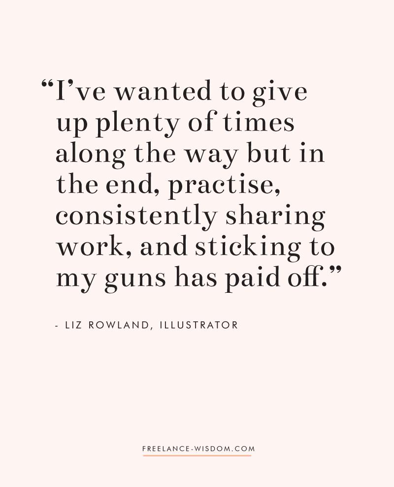 Liz Rowland | Persistence | Freelance Wisdom