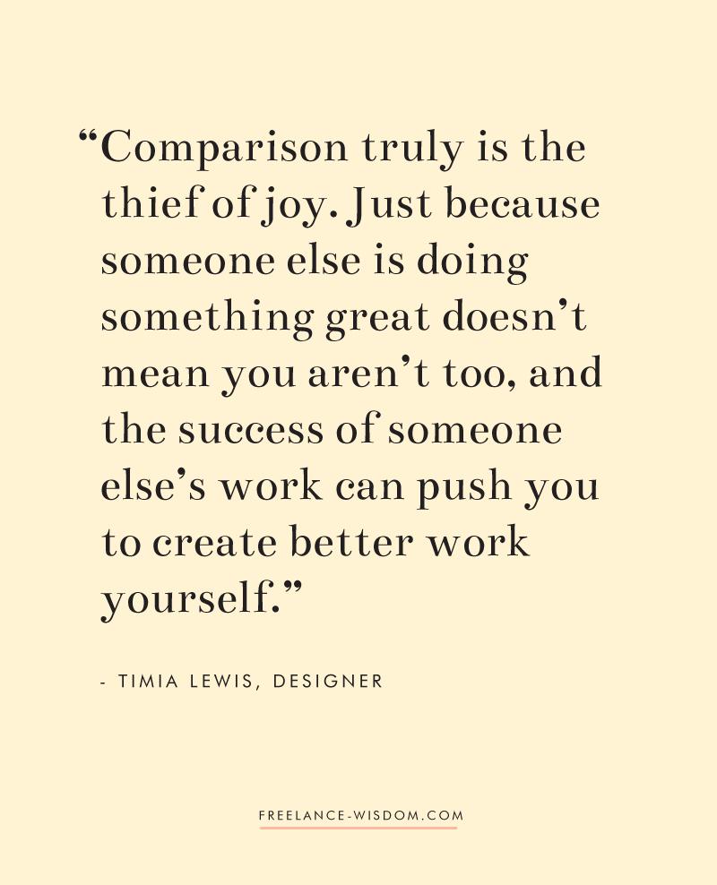 Timia Lewis | On comparison | Freelance Wisdom