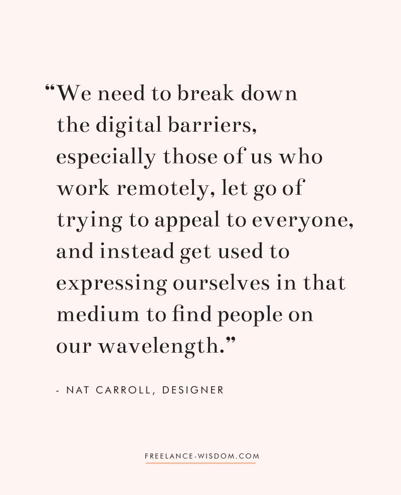 Nat Carroll | breaking digital barriers | Freelance Wisdom
