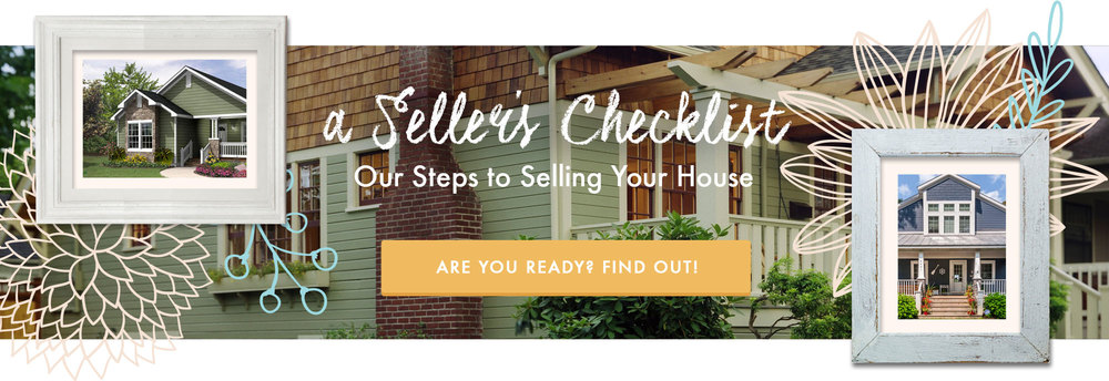 a Seller's Guide - Our Steps to Selling Your House