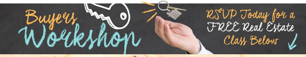 Buyers workshop - hinton real estate group