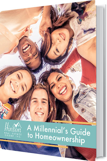 Millennials Guide to Homeownership - Hinton Real Estate Group