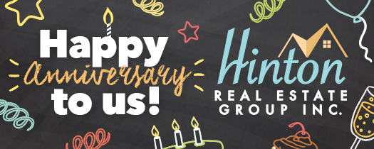 Happy Anniversary - Hinton Real Estate Group