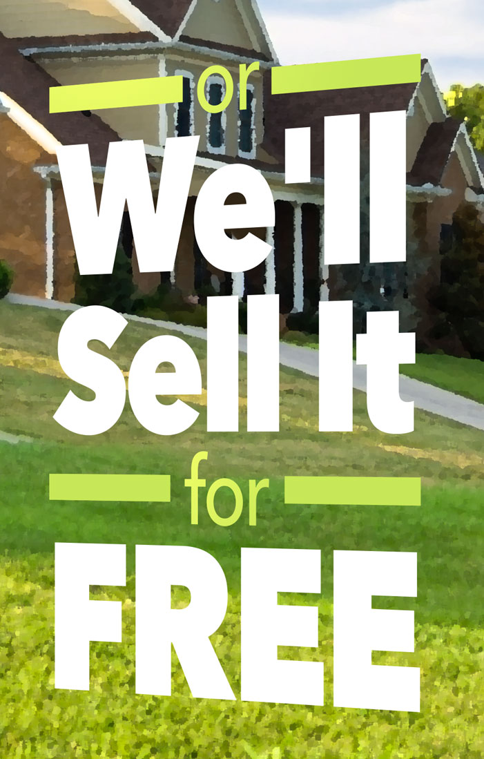 We'll Sell Your Home for FREE - Hinton Real Estate Group