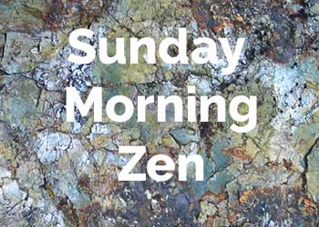 sunday-morning-zen.jpg
