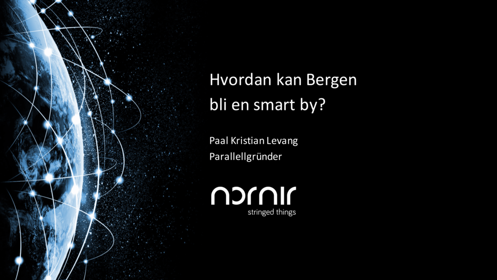Pål Kristian Levang, Nornir    paal.levang@nornir.no