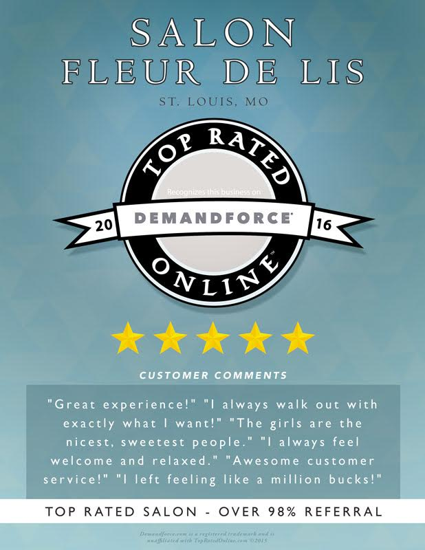 We are a top rated Demandforce salon in St. Louis with a referral rating of over 98%!