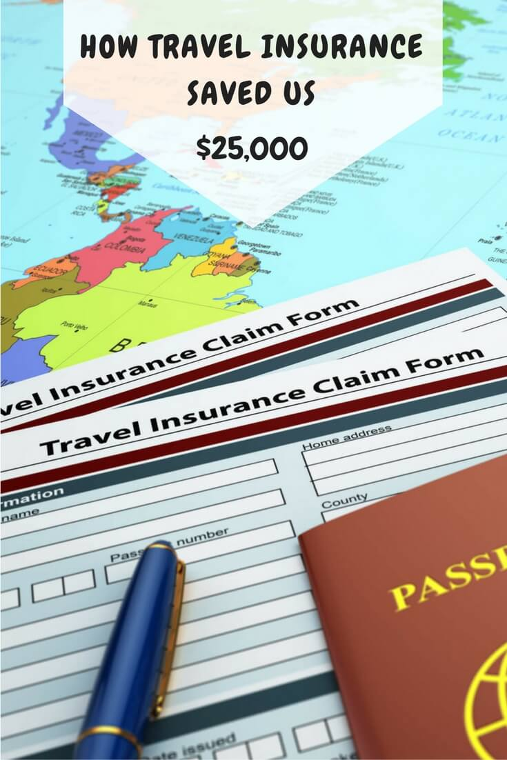 How Travel Insurance Saved Us $25,000