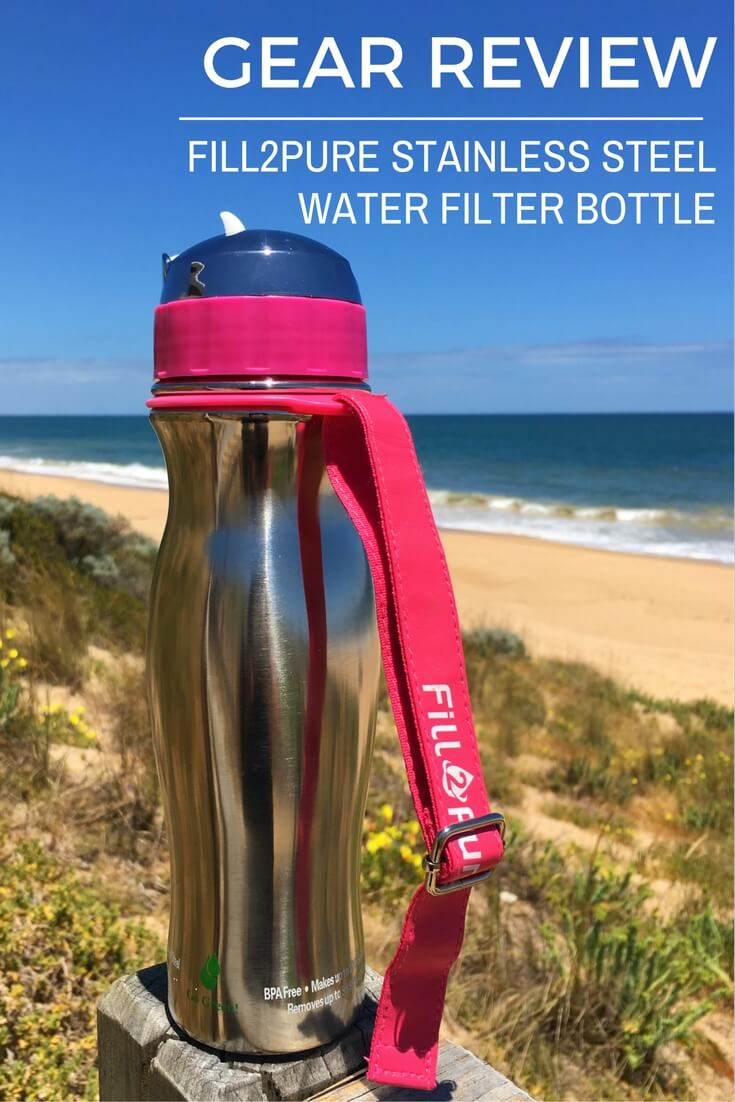 Gear Guide: Fill2Pure Stainless Steel Water Filter Bottle