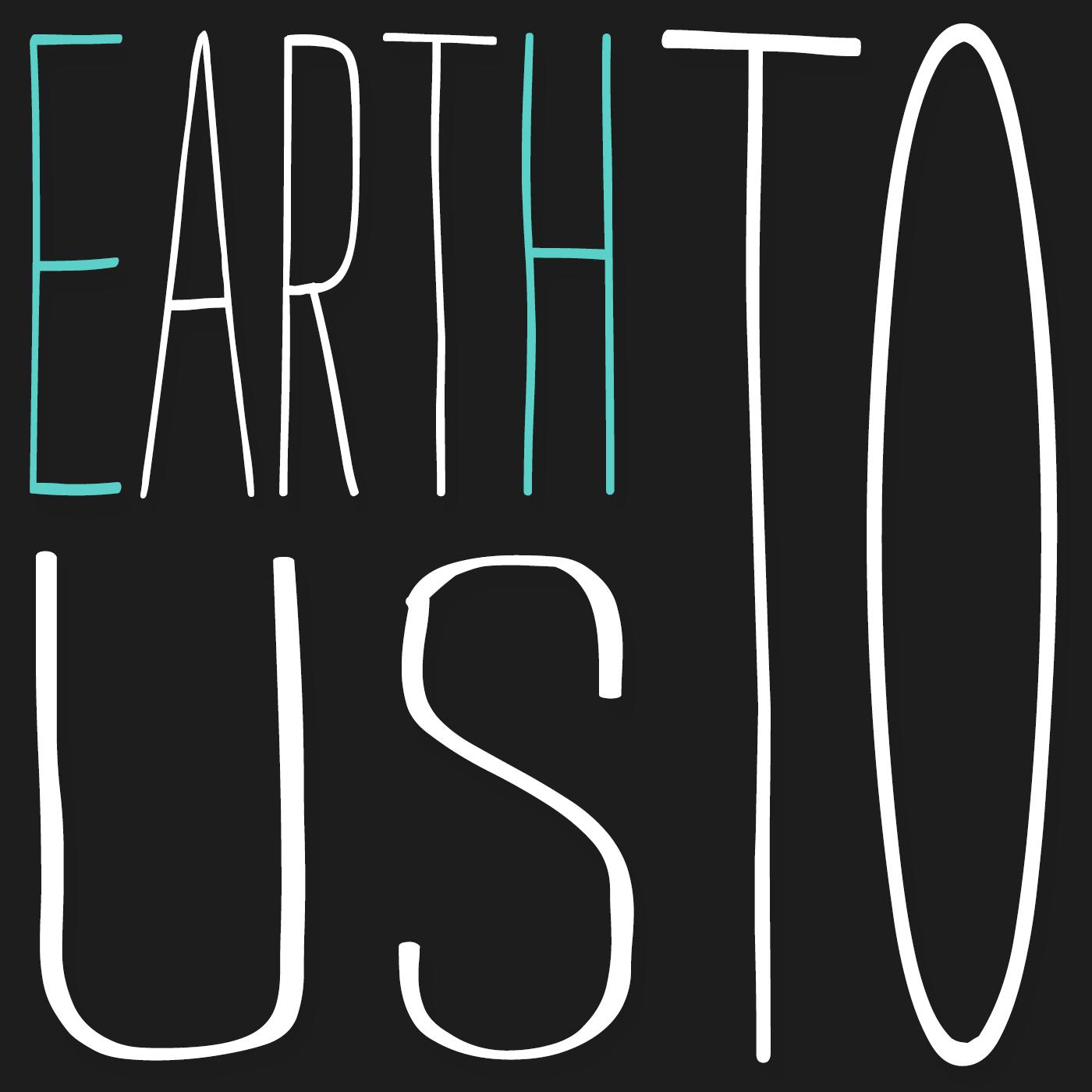 ETU - Earth To Us