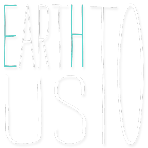 Earth To Us