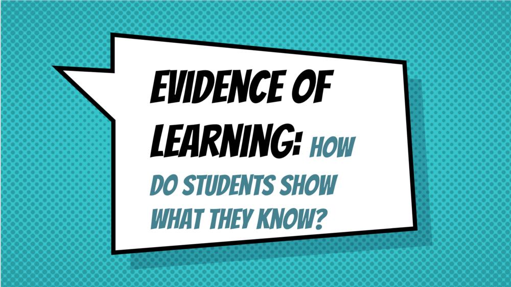 Evidence of Learning Slides