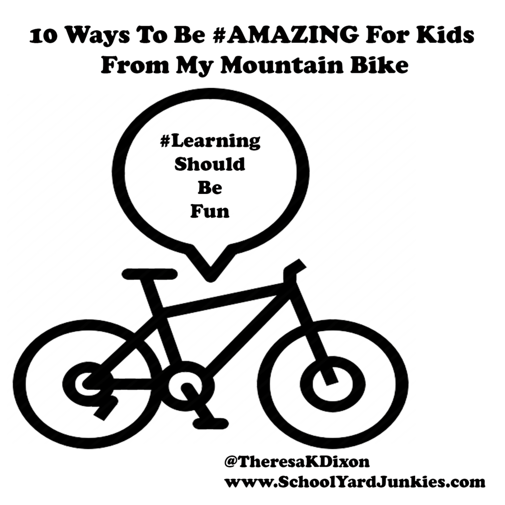 10 Ways To Be #AMAZING For Kids From My Mountain Bike.png