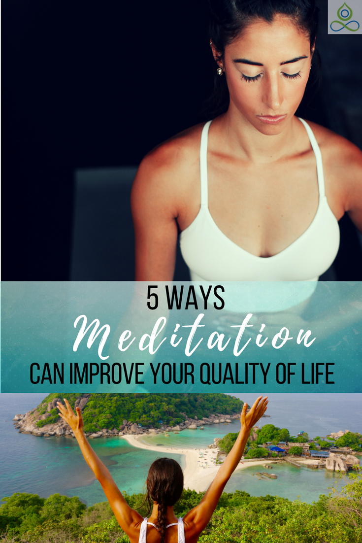 5 Ways Meditation Can Improve Your Quality of Life