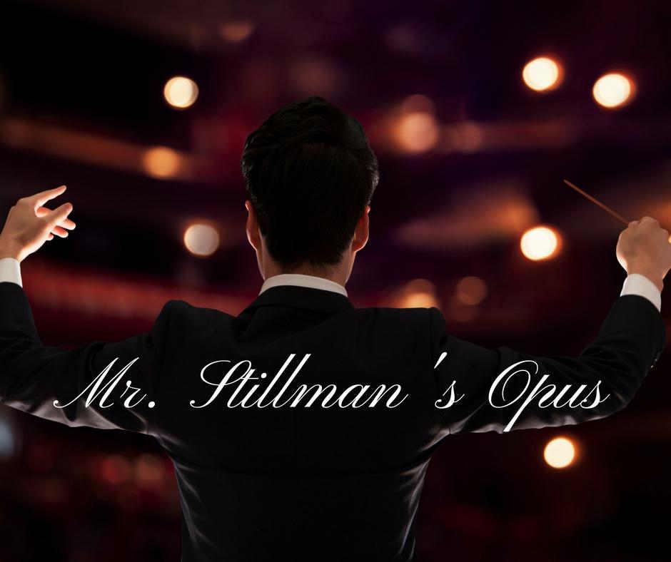 Mr. Stillman's Opus.jpg