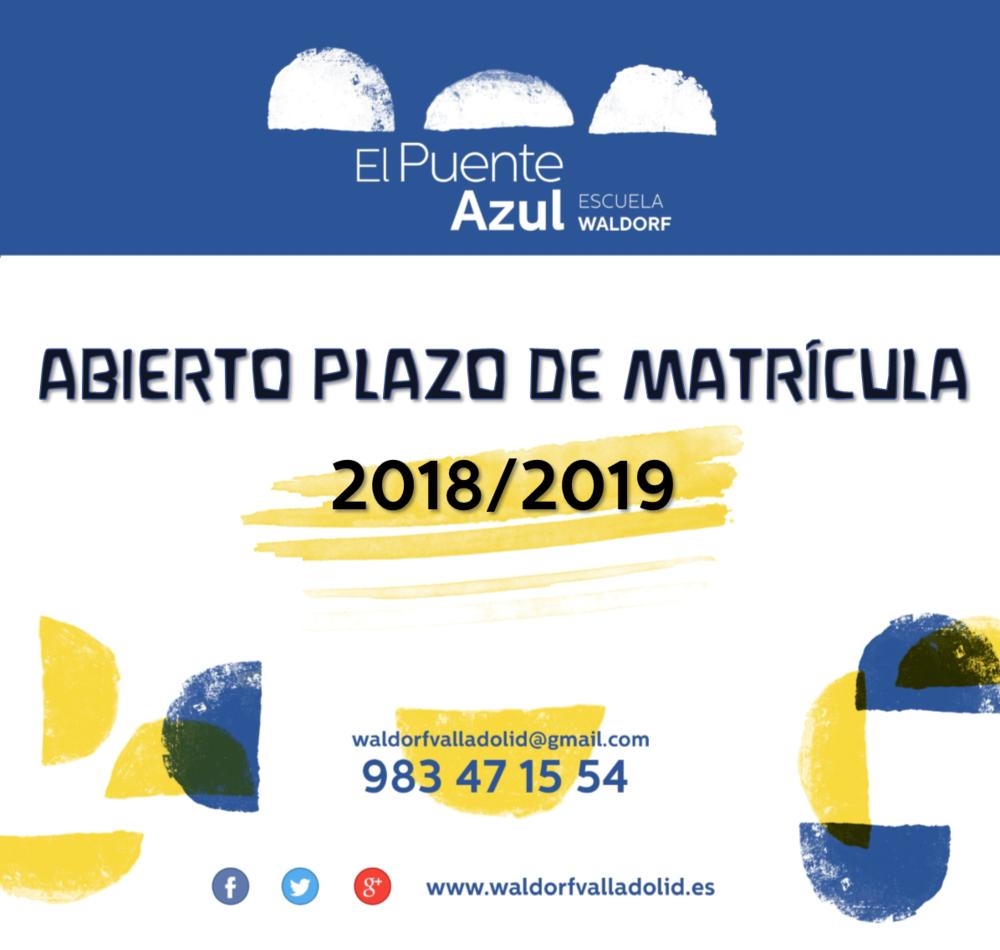 APERTURA PLAZO DE MATRICULA_2018_2019_EL PUENTE AZUL.png