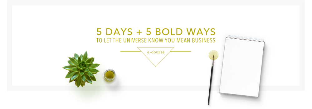 5 Days and 5 Bold Ways_e-Course Graphic.png