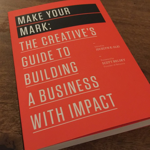 Awesome book 'Make your mark: The creative's guide to building a business with impact'