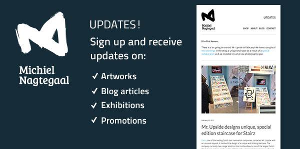 SIGN UP FOR THE ART NEWSLETTER OF DUTCH ARTIST MICHIEL NAGTEGAAL
