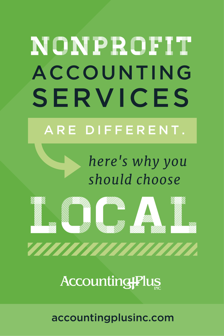 Nonprofits have lots of accounting needs ?�payroll, bookkeeping, tax returns, and more. Here's why a local firm is going to be best for your nonprofit taxes and accounting services. | Accounting Plus