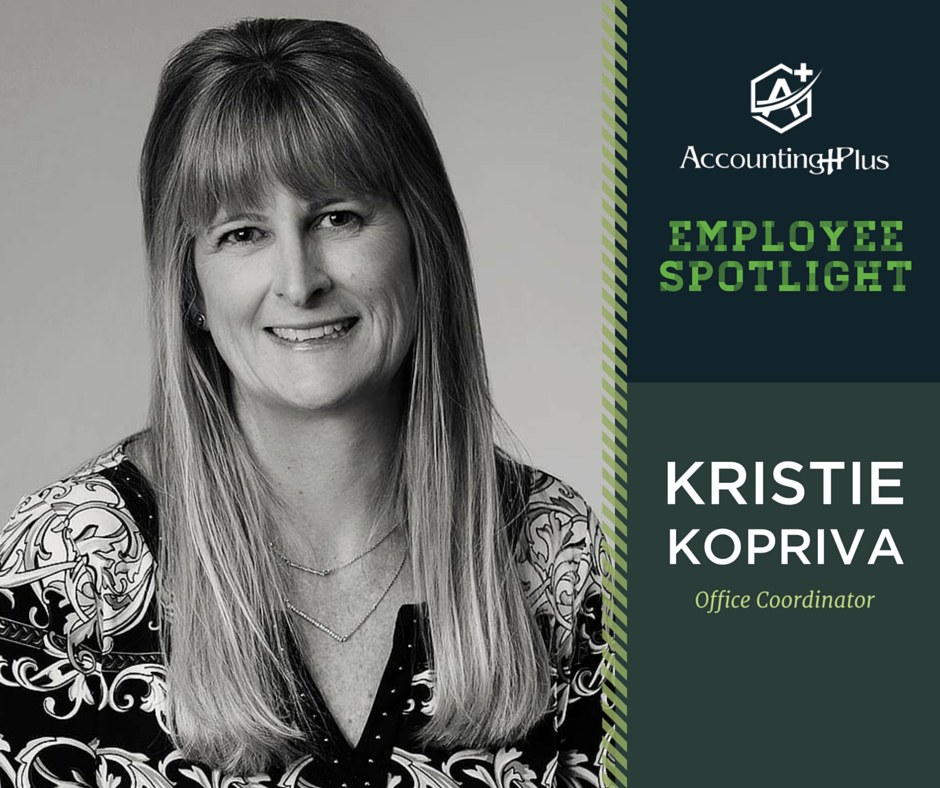 Employee spotlight on Kristie Kopriva, our Office Coordinator. | Accounting Plus individual, small business, and nonprofit tax and accounting in Columbia, MO