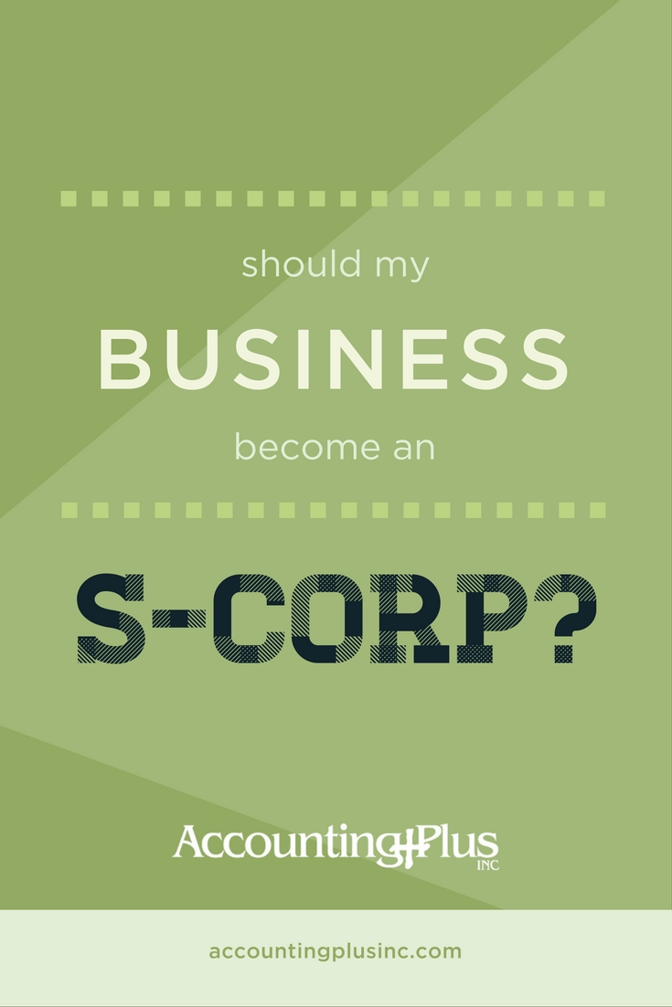 Should my business become an S-Corp?