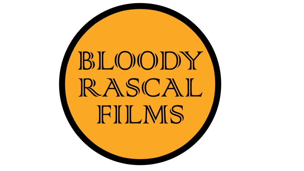 Bloody Rascal Films