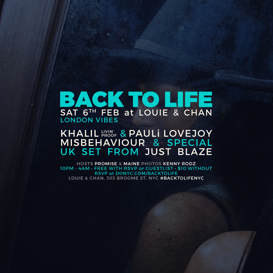 FREE WITH RSVP or GUESTLIST // $10 WITHOUT   RSVP here >   http://donyc.com/backtolife