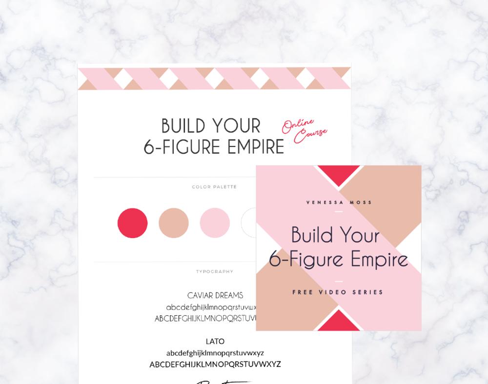 Build Your 6-Figure Empire  · Brand Design