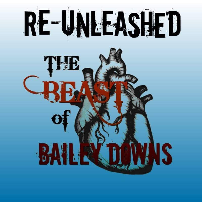 T&R Recordings: The Beast Of Bailey Downs 'Re-Unleashed' 2017