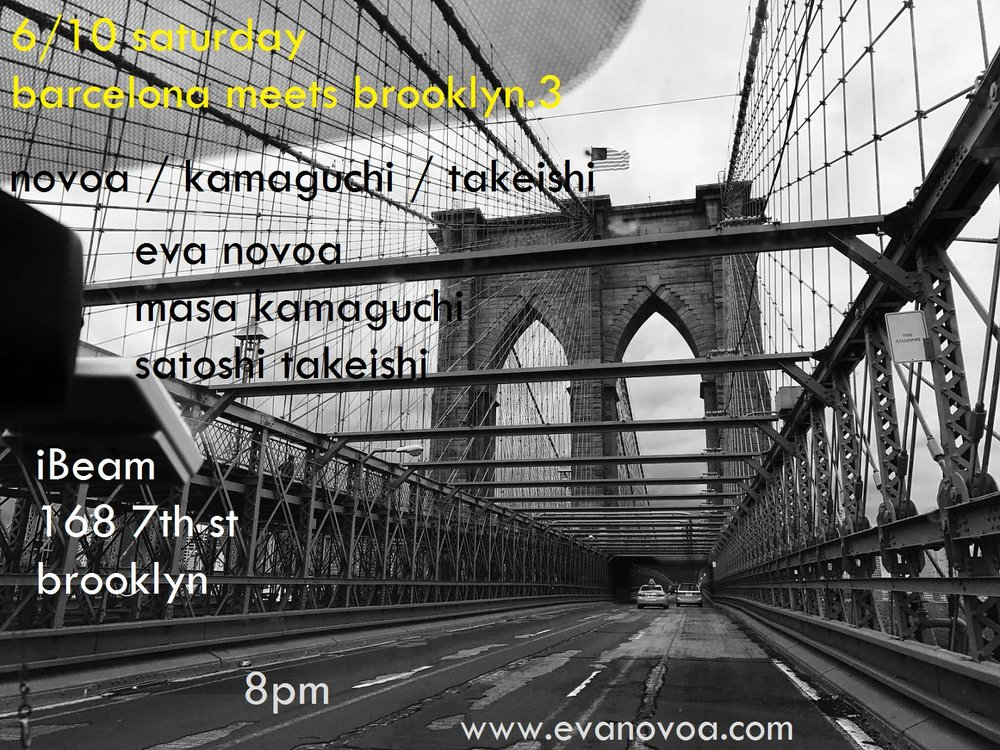 Please join us for a super scepial night! Thrilled to play with my friend Masatoshi Kamaguchi on bass and with Satoshi Takeishi on drums. Very unique chance to see this rhythm section together...  Novoa / Kamaguchi / Takeishi:  Eva Novoa (p) Masatoshi Kamaguchi (bs) Satoshi Takeishi (dr)  8pm  @ IBeam 168 7th Street Brooklyn, NY  No drinks - 100% MUSIC