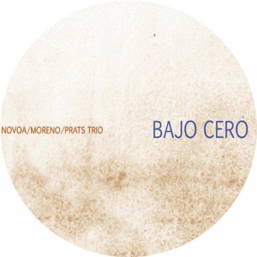 Bajo Cero Novoa Moreno Prats Trio.jpg