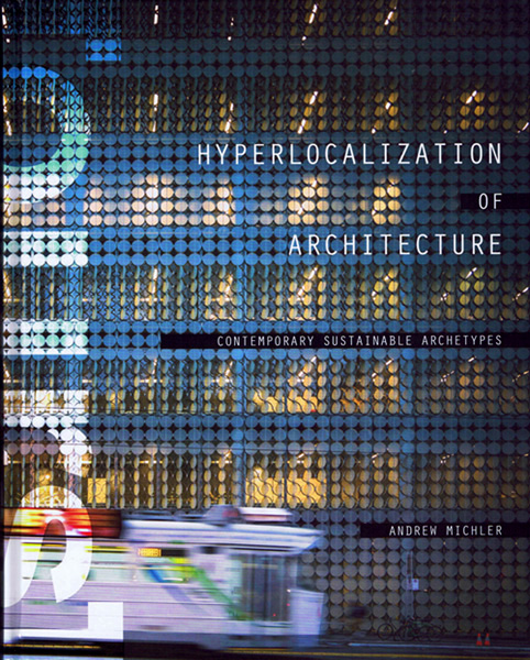 HYPERLOCALIZATION OF ARCHITECTURE