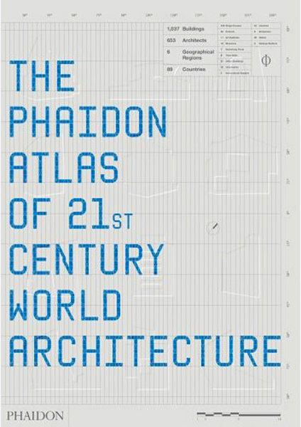 Phaidon Atlas of 21st Century World Architeture