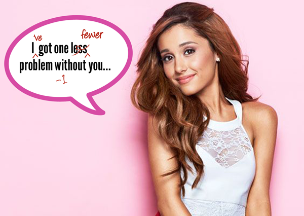 If Ariana Grande had one fewer problem, she might not have any problems at all. Food for thought.