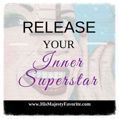 release your inner superstar
