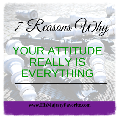 7 reasons why your attitude really is everything