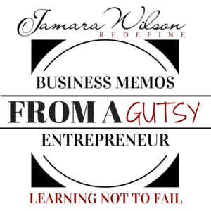 business memos from a gutsy entrepreneur