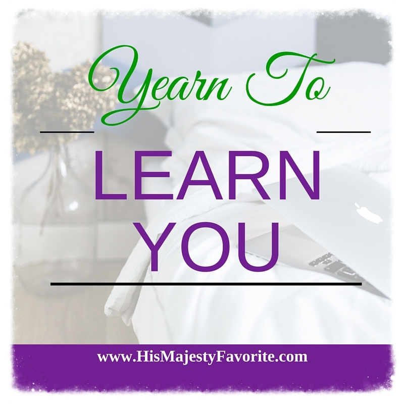 yearn to learn you