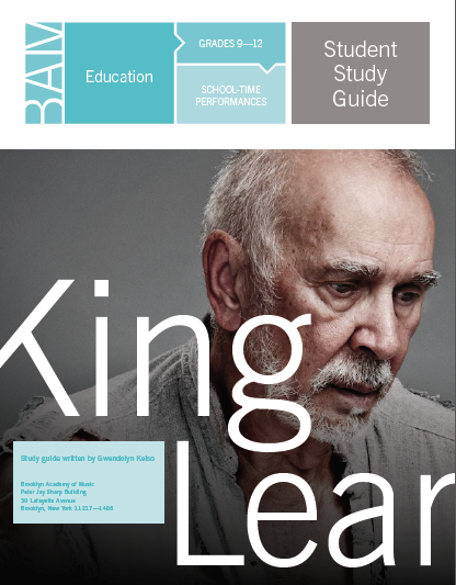 Student and Teacher Guides... - CLICK HERE TO VIEW: King Lear Study Guide