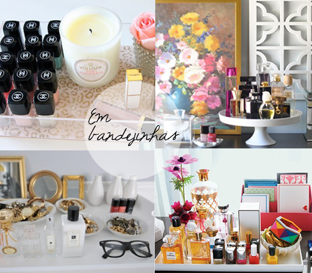 como organizar esmaltes e perfumes em bandejinhas