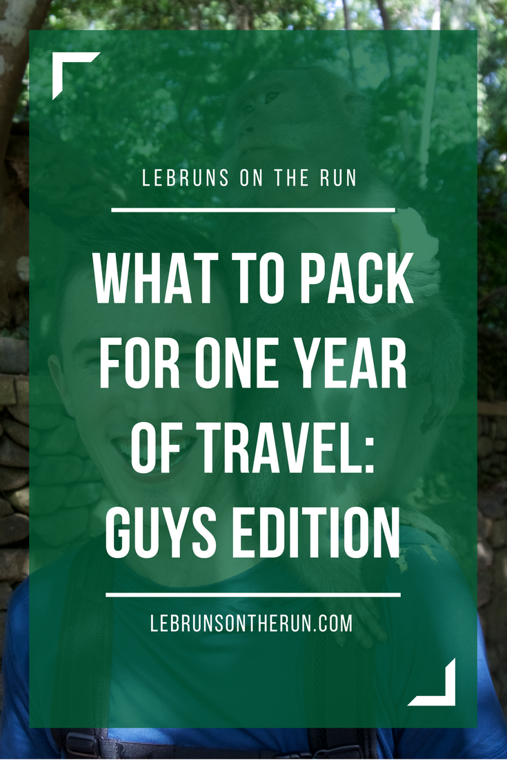 What to pack for one year of travel: guys edition. Great packing tips for backpackers!