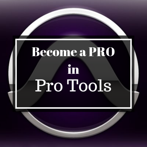 Become A PRO in Pro Tools.png