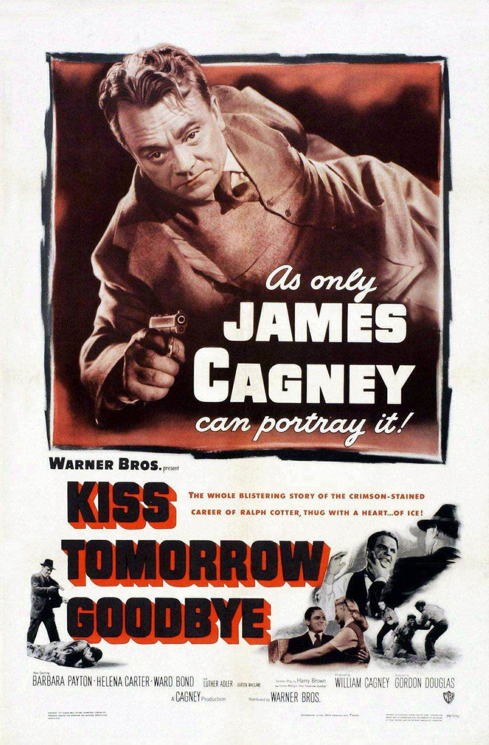 Kiss Tomorrow Goodbye (1950) 🌟