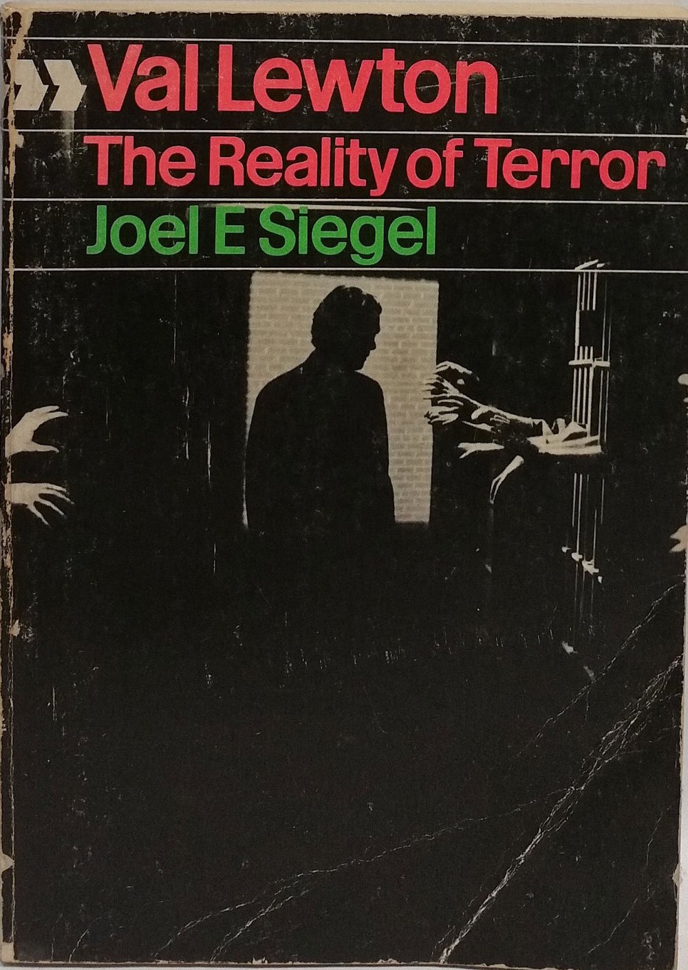Val Lewton: The Reality of Terror by Joel E. Siegel